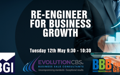 BBB, BGI and EvolutionCBS Masterclass on Re-engineering for Business Growth